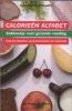 <b>Calorieën alfabet</b>,Zakboekje voor gezonde voeding