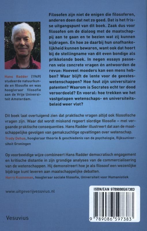 Hans Radder,Er middenin!