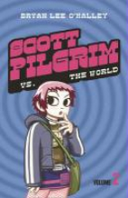 O'Malley, Bryan Lee Scott Pilgrim vs the World