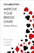 Robson, Andrew Times Improve Your Bridge Game
