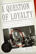 Waller, Douglas C. A Question of Loyalty