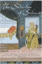 Le Hunte, Bem The Seduction of Silence