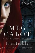 Cabot, Meg Insatiable