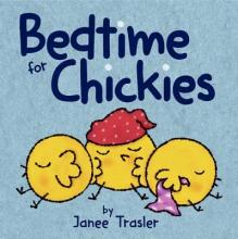 Trasler, Janee Bedtime for Chickies
