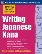 Lampkin, Rita Practice Makes Perfect Writing Japanese Kana