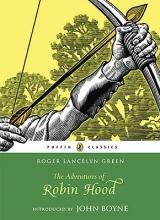 Roger Lancelyn Green,   Arthur Hall The Adventures of Robin Hood