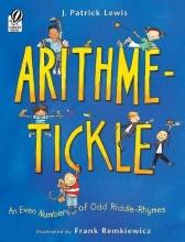 Lewis, J. Patrick,   Remkiewicz, Frank Arithme-tickle