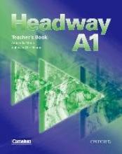 Soars Headway A1. Teacher`s Book (Germany)