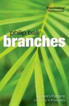 Philip (Freelance writer and consultant editor for Nature) Ball Branches