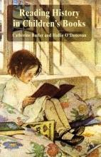 Butler, Catherine,   O`donovan, Hallie Reading History in Children`s Books