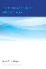 Kenneth I. Wolpin The Limits of Inference without Theory