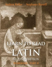 Andrew Keller,   Stephanie Russell Learn to Read Latin, Second Edition (Workbook Part 2)