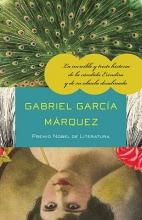 Garcia Marquez, Gabriel La increible y triste historia de la Candida Erendira y de su abuela desalmada The Incredible and Sad Tale of Innocent Erendira and Her Heartless Grandmother