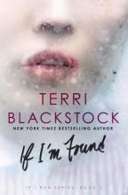 Blackstock, Terri If I`m Found