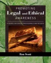 Ronald W. Scott Promoting Legal and Ethical Awareness