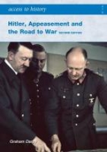 Darby, Graham Hitler, Appeasement and the Road to War