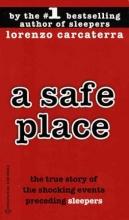 Carcaterra, Lorenzo A Safe Place