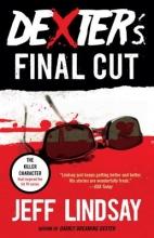 Lindsay, Jeffry P. Dexter`s Final Cut