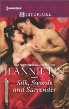 Lin, Jeannie Silk, Swords and Surrender