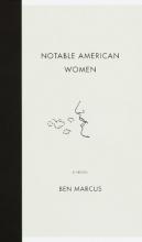 Marcus, Ben Notable American Women