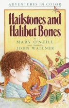 O`Neill, Mary Hailstones and Halibut Bones