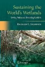 Richard C. Smardon Sustaining the World`s Wetlands