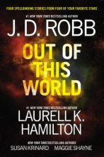 Robb, J. D. Out of This World