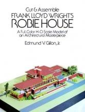 Gillon,E. Frank Loyd Wright`s Robie House (cut & Assemble)