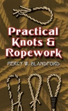 Percy W. Blandford Practical Knots and Ropework