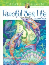 Marjorie Sarnat Creative Haven Fanciful Sea Life Coloring Book