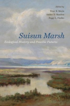 Peter B. Moyle,   Amber D. Manfree,   Peggy L. Fiedler Suisun Marsh