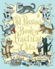 T. S. Eliot,   Axel Scheffler Old Possum`s Book of Practical Cats