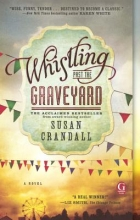 Crandall, Susan Whistling Past the Graveyard