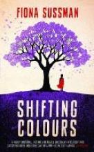 Sussman, Fiona Shifting Colours