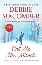 Macomber, Debbie Call Me Mrs. Miracle