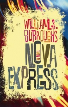 Burroughs, William S. Nova Express