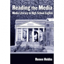 Renee R. Hobbs Reading the Media