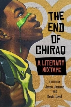 Barber, Andrew,   Coval, Kevin,   Kaba, Mariame The End of Chiraq