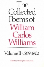Williams, William Carlos The Collected Poems of Williams Carlos Williams