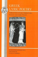 Campbell, David A. Greek Lyric Poetry