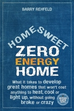 Rehfeld, Barry Home Sweet Zero Energy Home