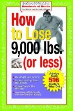 How to Lose 9,000 lbs. (or Less)