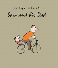 Bloch, Serge Sam and His Dad