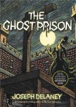 Delaney, Joseph Ghost Prison