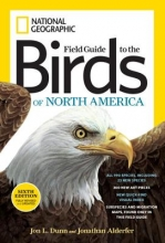 Dunn, Jon L. National Geographic Field Guide to the Birds of North America