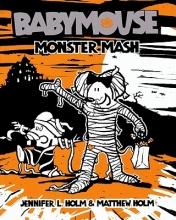 Holm, Jennifer L. Monster Mash