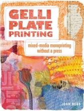 Bess, Joan Gelli Plate Printing