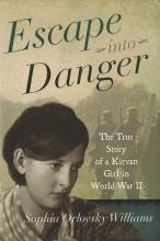 Williams, Sophia Orlovsky Escape Into Danger
