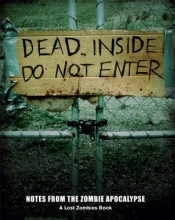 Zombies, Lost Dead Inside Do Not Enter