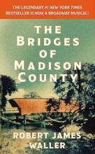 Waller, Robert James The Bridges of Madison County